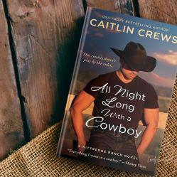 all-night-long-with-a-cowboy-by-caitlin-crews-www.lovelyloveday.com-1
