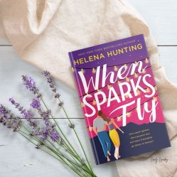when-sparks-fly-by-helena-hunting-www.lovelyloveday.com_